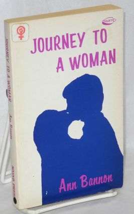 Journey To a Woman. Ann Bannon, Ann Thayer Aka A. Bannon, Ann Weldy
