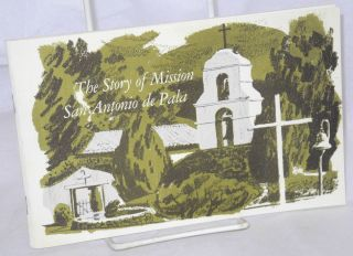 The story of Mission San Antonio de Pala. Second printing