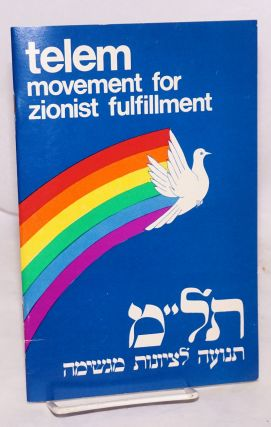 telem Movement for Zionist fulfillment