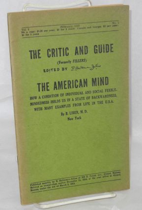 The Critic and Guide: vol. 3, #2, February 1949; The American Mind; how a condition of individual...