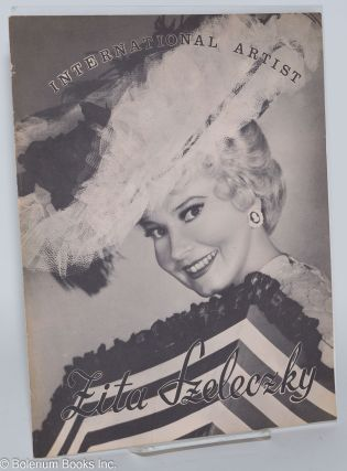 International Artist Zita Szeleczky [publicity brochure