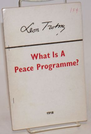 What is a peace programme? Leon Trotsky