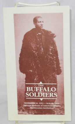 The Buffalo Soldiers: November 16, 1993 - May 29, 1994, National Museum of American History,...