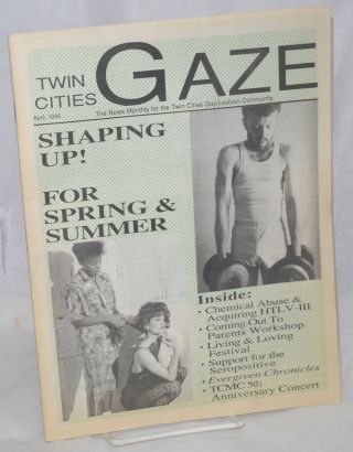 Twin Cities Gaze: the news monthly for the Twin Cities Gay/Lesbian Community April 1986