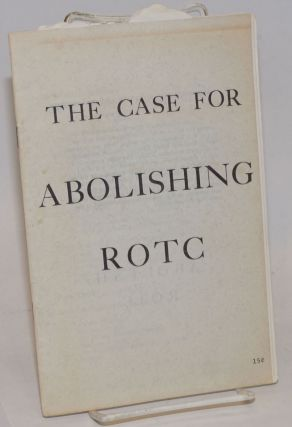 The case for abolishing ROTC. David Appelbaum