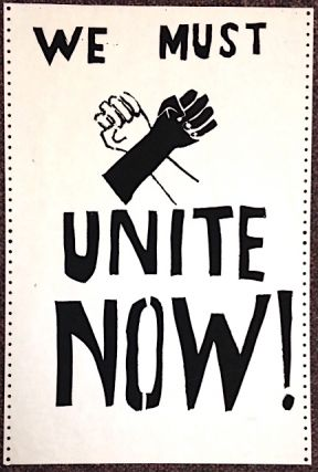 We must unite now! [poster]