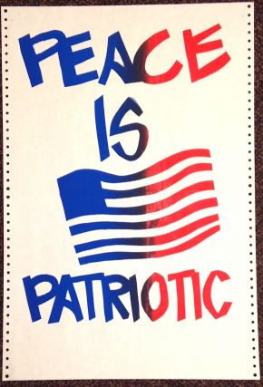 Peace is Patriotic [poster]