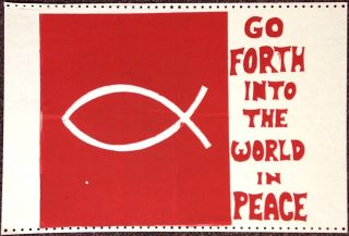 Go forth into the world in peace [poster]