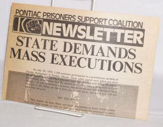 "Pontiac Prisoners Support Coalition Newsletter. ""State demands mass executions"""