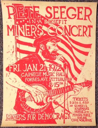 Pete Seeger in a benefit miners concert [poster]