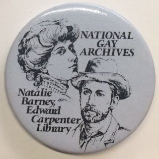 National Gay Archives / Natalie Barney, Edward Carpenter Library [pinback button