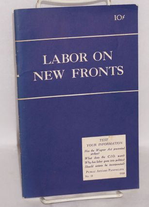 Labor on new fronts. Robert R. R. Brooks