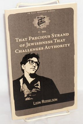 That Precious Strand of Jewishness That Challenges Authority. Leon Rosselson