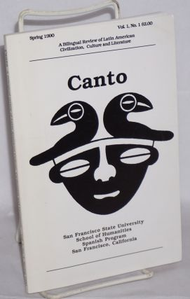 Canto: a bilingual review of Latin American Civilization, Culture and Literature vol. 1, #1,...