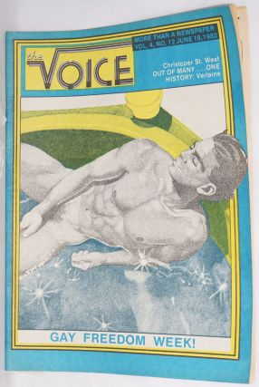 The Voice: more than a newspaper; vol. 4, #12, June 18, 1982 Gay Freedom Week issue. Paul D....