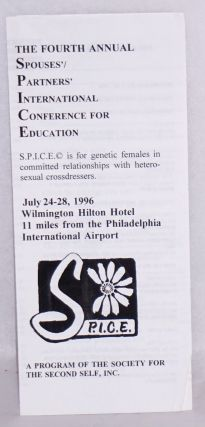 The Fourth Annual Spouses'/Partners' International Conference for Education [brochure] S.P.I.C.E....