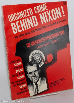 The Breaking of a President: volumes 1- 4 (missing volume 5)