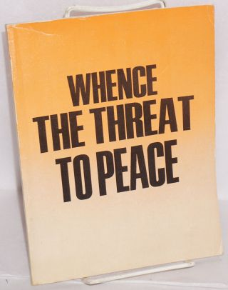 Whence the threat to peace STP Supplement: Socialism: Theory and Practice