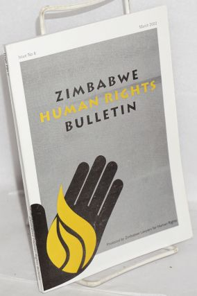 Zimbabwe human rights bulletin, issue no.6, March 2002