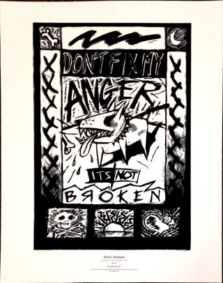 Don't fix my anger. It's not broken [poster]. David Riedman
