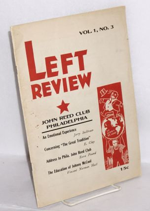 Left review, organ of the Philadelphia John Reed Club, no. 1, no.3. Vincent Norman Hall