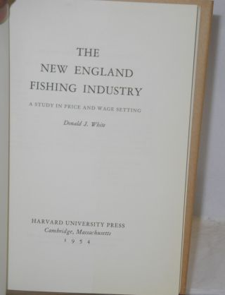 The New England fishing industry; a study in price and wage setting.