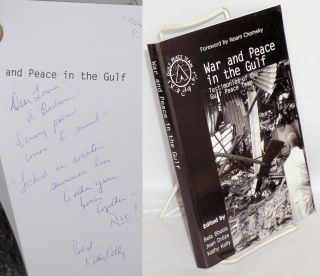 War and peace in the Gulf: testimonies of the Gulf Peace Team. Bela Bhatia, Jean Drèze,...