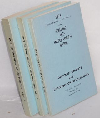1978 second regular convention of the Graphic Arts International Union: Officers' reports and...
