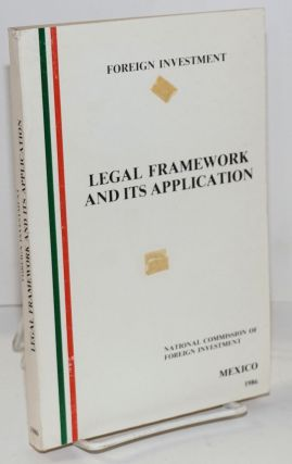 Foreign investment / Legal framework and its application / National commission of foreign...