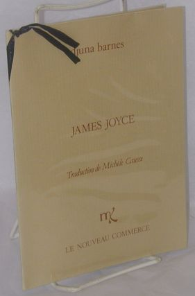 James Joyce. Djuna Barnes, traduction Michèle Causse