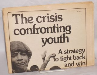 The crisis confronting youth: a strategy to fight back and win