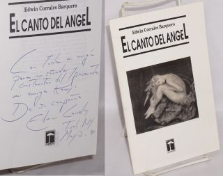 El Canto del Angel [inscribed & signed]. Edwin Corrales Barquero