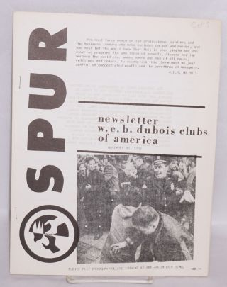 Spur. Newsletter, W. E. B. DuBois Clubs of America. November, 1967