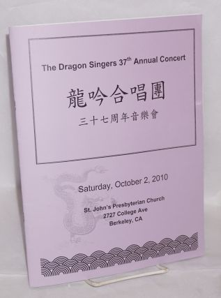 The Dragon Singers 37th Annual Concert