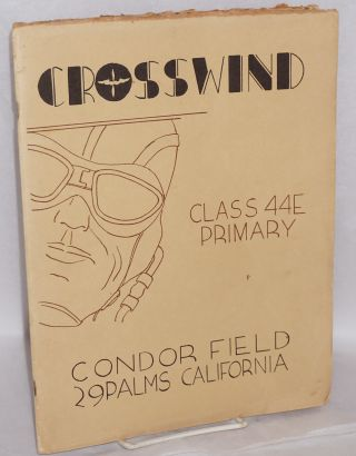 Crosswind: Class 44E Primary, Condor Field, 29 Palms, california. Chas MacDonald, Chester A....