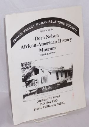 Perris Valley Human Relations Council, sponsor of the Dora Nelson African-American History Museum
