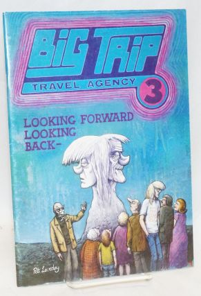 Big Trip Travel Agency #3; Looking Forward Looking Back. Pete Loveday