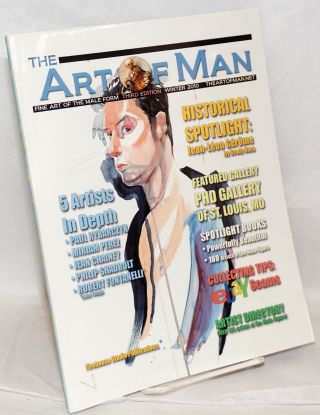 The Art of Man: fine art of the male form vol. 3, (vol. 1 #3) Winter 2010 [third edition]. E....