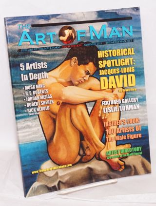 The Art of Man: fine art of the male form vol. 5, (vol. 1 #5) Summer 2011 [fifth edition]. E....