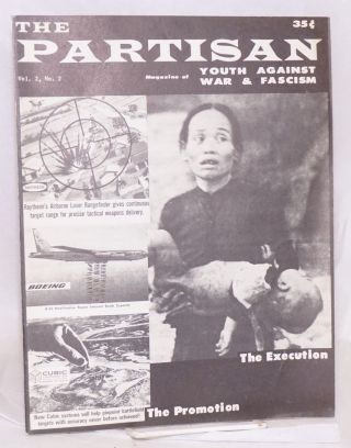 The Partisan: magazine of Youth Against War & Fascism. Vol. 2 no. 2 (Fall 1966