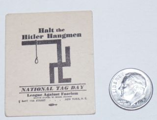 Halt the Hitler Hangmen / National Tag Day [small tag depicting a swastika as a gallows]. League...