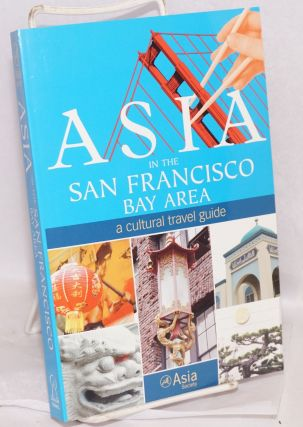 Asia in the San Francisco Bay Area: a cultural travel guide