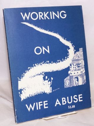 Working on wife abuse. Betsy Warrior