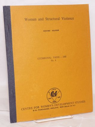 Women and structural violence. Govind Kelkar