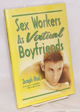 Sex Workers as Virtual Boyfriends. Joseph Itiel.