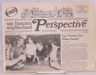 San Francisco Neighborhood Perspective: vol. 1, #4, September 1980; Gay Freedom day - whose...