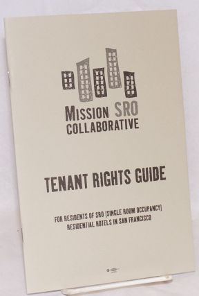 Tenant Rights Guide for residents of SRO (Single Room Occupancy) residential hotels in San...