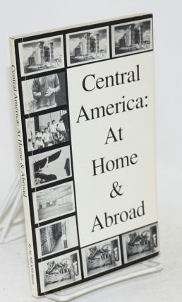 Central America at home and abroad. Holbrook Teter