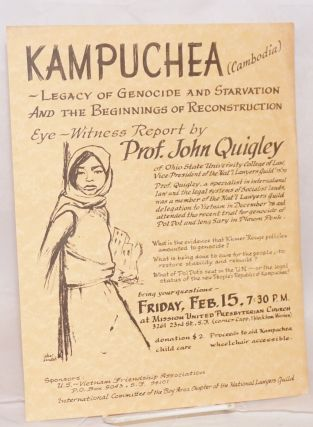 Kampuchea (Cambodia) - Legacy of genocide and starvation and the beginnings of reconstruction....