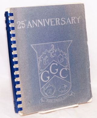 25th Anniversary GGC [Golden Gate Collectors], study - collect - share. [cover title]. Anna Maude...